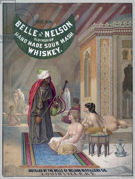 ADVERTISEMENT: WHISKEY An American advertisement for old fashioned Kentucky whiskey showing a Turkish harem of nude women, c.1888.