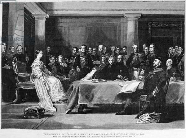 VICTORIA'S FIRST COUNCIL Queen Victoria's First Council held at Kensington Palace, 20 June 1837. Wood engraving, English, 1886, after the painting by Sir David Wilkie.