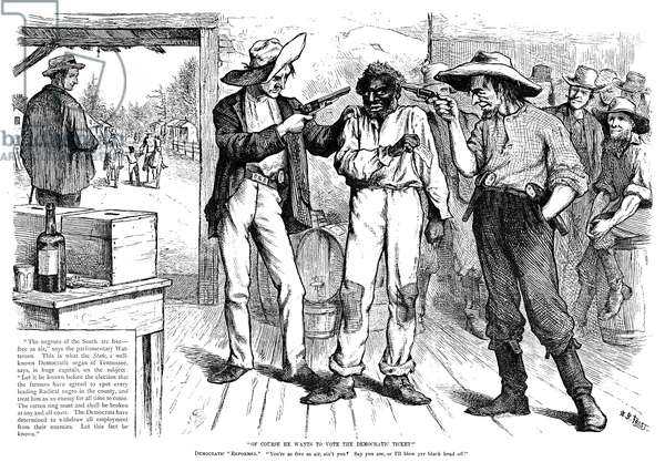FORCING THE BLACK VOTE Southern Democrats forcing black voters to vote the Democratic ticket. Cartoon published in an American magazine just before the presidential election of 1876.