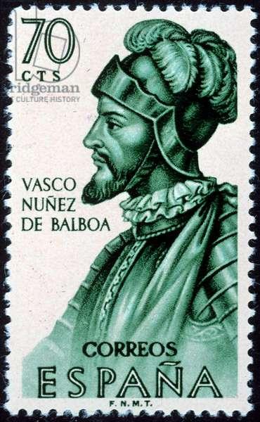 VASCO NUNEZ de BALBOA (1475-1519). Spanish explorer. Balboa on a Spanish postage stamp, 1963.