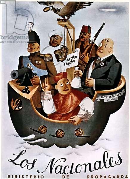 POSTER: SPANISH CIVIL WAR 'Los Nacionales, Ministerio de Propaganda.' Republican poster attacking Franco supporters during the Spanish Civil War, c.1938.
