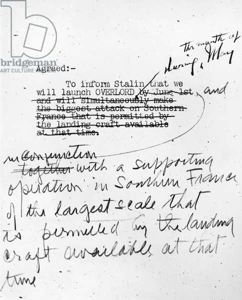WWII: TEHRAN CONFERENCE, 1943 Written agreement by the Allied leaders to launch Operation Overlord and the invasion of Normandy in 1944. 30 November 1943.