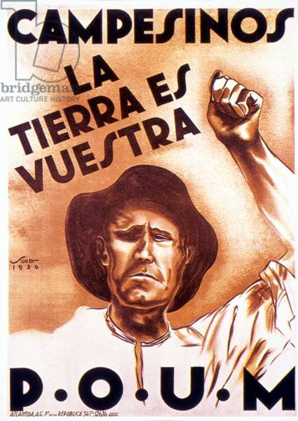 """SPANISH CIVIL WAR, 1936 """"Farmers, the Land Belongs to You"""": Spanish poster, 1936, from the Republican forces."""