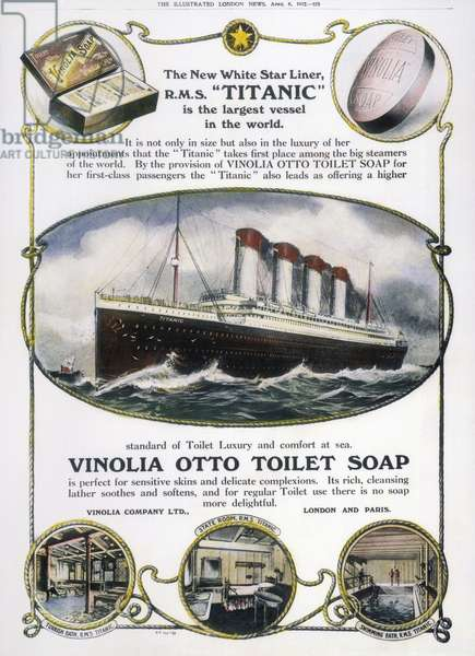 TITANIC: SOAP AD, 1912 The White Star liner 'Titanic' used in an advertisement in an English newspaper for Vinolia Otto toilet soap, shortly before the liner sank into the Atlantic Ocean, 1912.