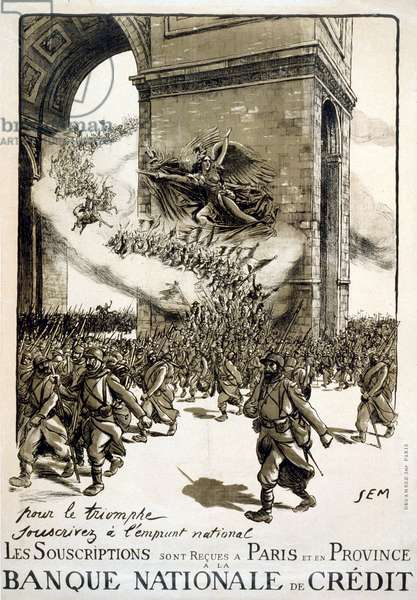 WORLD WAR I: FRENCH POSTER 'For Victory Subscribe to the National Loan.' Lithograph poster, 1918, depicting troops of soldiers from the Napoleonic era, the French Revolution and World War I, marching through the Arc de Triomphe, with La Marseillaise urging them on.