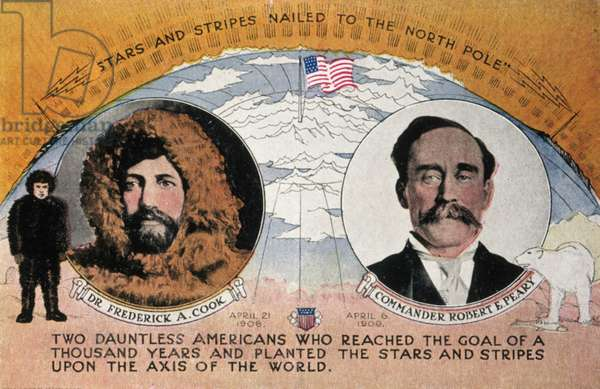 COOK & PEARY POSTCARD American souvenir postcard commemorating the claims of Cook (in 1908) and Peary (in 1909) to have reached the North Pole.