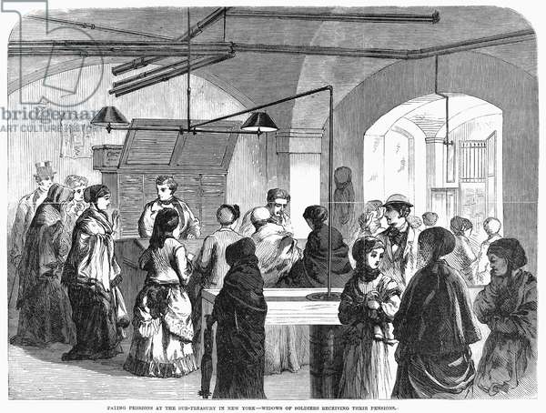 CIVIL WAR WIDOWS, 1869 Widows of Civil War soldiers receive their pensions at the Sub-Treasury in New York City, 1869. Contemporary American wood engravnig.