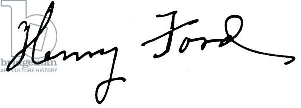 HENRY FORD SIGNATURE Signature of American automobile manufacturer Henry Ford (1863-1947).
