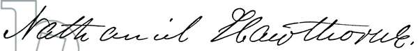 NATHANIEL HAWTHORNE (1804-1864). American writer. Autograph signature.