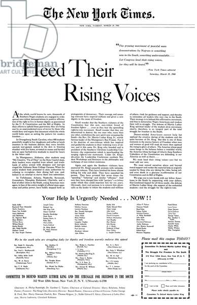 AD: CIVIL RIGHTS, 1960 'Heed Their Rising Voices.' Ad placed in The New York Times by Committee to Defend Martin Luther King and the Struggle for Freedom in the South and signed by various Civilr Rights leaders and prominent actors, writers, musicians and activists.