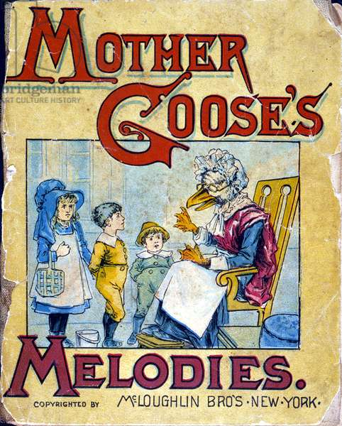 MOTHER GOOSE Cover of a 19th century American edition of 'Mother Goose's Melodies.'