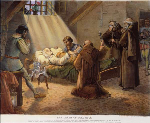 COLUMBUS: DEATHBED, 1506 The death of Christopher Columbus at Valladolid, Spain, on 20 May 1506. Lithograph, 1893.
