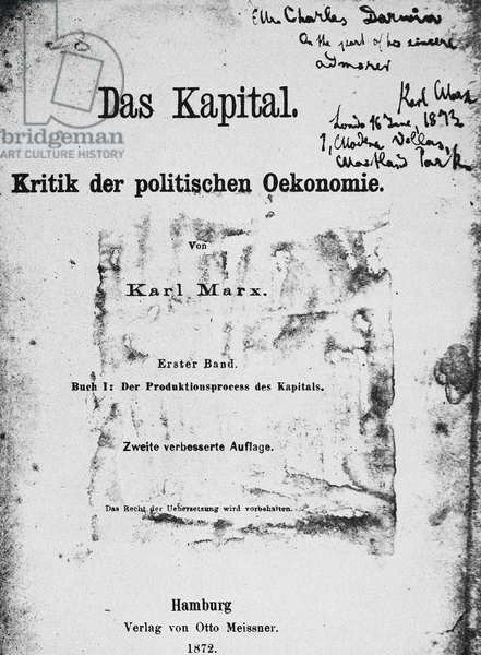 MARX: DAS KAPITAL Title page of volume one of the second edition of 'Das Kapital' (Hamburg, Germany, 1872) inscribed to Charles Darwin from 'his sincere admirer, Karl Marx.'