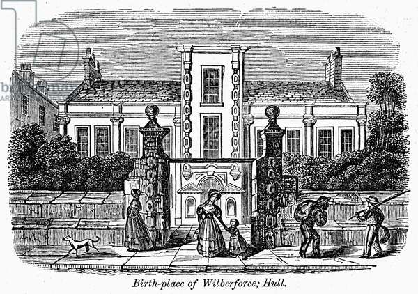 WILLIAM WILBERFORCE (1759-1833). English philanthropist and abolitionist. The birthplace of Wilberforce at Hull, England. Wood engraving, American, c.1850.