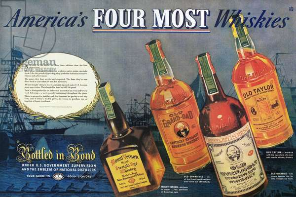 AMERICAN WHISKEY AD, 1938 American advertisement for Old Grand-Dad, Old Taylor, Mount Vernon, and Old Overholt whiskeys, 1938.