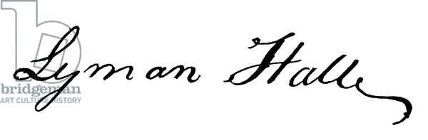 LYMAN HALL (1724-1790) American Revolutionary leader. Hall's autograph signature on the U.S. Declaration of Independence, 1776.