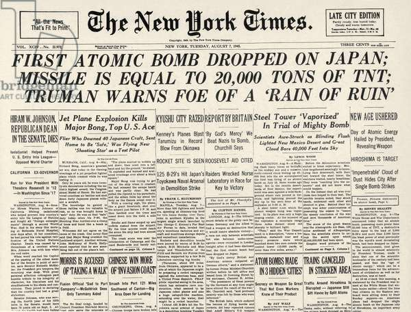 WWII: HIROSHIMA FRONT PAGE Front page of The New York Times, 7 August 1945, announcing the dropping of the first atomic bomb over Hiroshima.