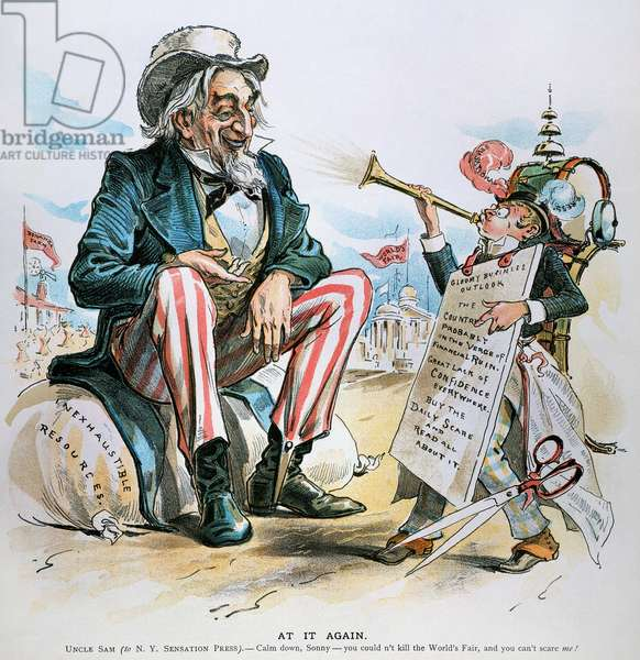CARTOON: UNCLE SAM, 1893 American cartoon, 1893, depicting an Uncle Sam confident that the gloomy business outlook trumpeted by the 'N.Y Sensation Press' and the bank panic of that year will not adversely affect the country or the World's Columbian Exposition at Chicago.