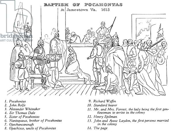BAPTISM OF POCAHONTAS A key to the figures portrayed in John Gadsby Chapman's painting of the baptism of Pocahontas at Jamestown, Virginia, in 1613 or 1614.
