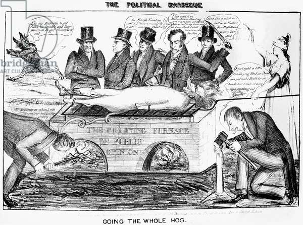ANTI-JACKSON CARTOON, 1835 'The Political Barbecue - Going the Whole Hog.' An anti-Andrew Jackson cartoon of 1835.