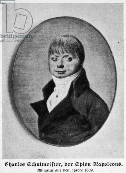 CHARLES SCHULMEISTER Napoleonic spy. Miniature, 1809.