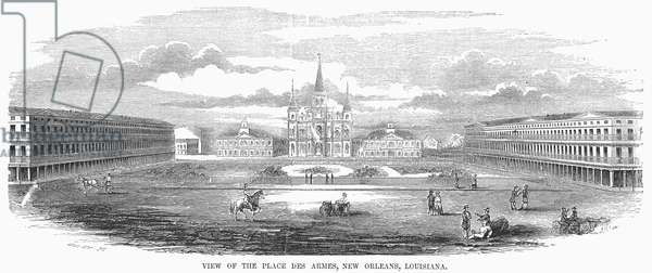 NEW ORLEANS, 1853 View of the Place des Armes, New Orleans, Louisiana. Wood engraving, 1853.