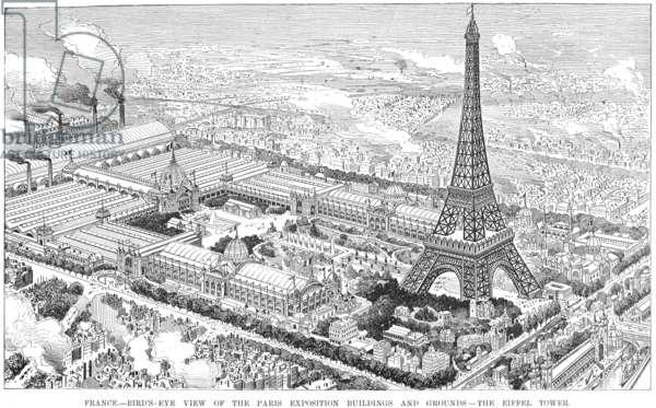 PARIS EXPOSITION, 1889 Bird's-eye view of the Eiffel Tower and the grounds of the Paris Exposition of 1889. Line engraving, 1889.