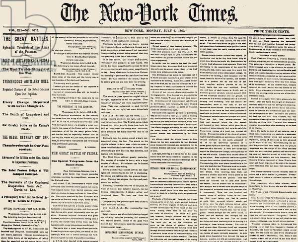 GETTYSBURG HEADLINE, 1863 Battle of Gettysburg, 1-3 July 1863. The front page of the 'New York Times' of 6 July 1863 reporting the Union victory.