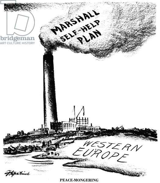 MARSHALL PLAN, 1947 'Peace-Mongering.' American cartoon by Daniel R. Fitzpatrick, 1947, on the Marshall Plan for the post-World War II recovery of Western Europe.