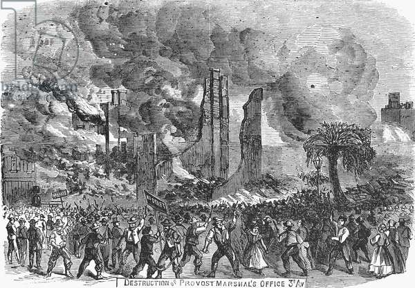 NEW YORK: DRAFT RIOTS, 1863 Destruction of the Provost Marshal's office on Third Avenue during the New York City Draft Riots of 13-16 July 1863. Contemporary American wood engraving.