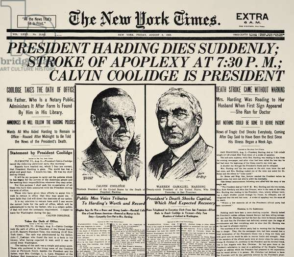 DEATH OF WARREN HARDING Front page of the New York Times, 3 August 1923, announcing the death of Warren G. Harding, 29th President of the United States.