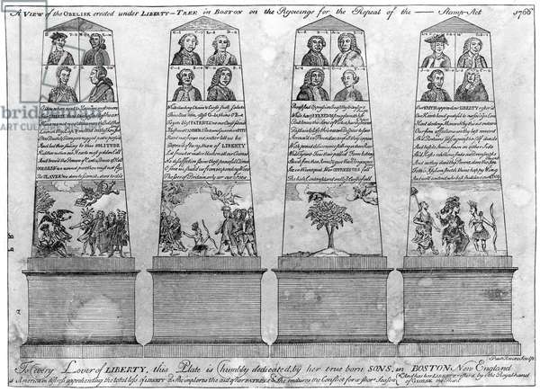 STAMP ACT REPEAL, 1766 Paul Revere's engraving of the four sides of an obelisk erected in Boston by the Sons of Liberty to celebrate the repeal of the Stamp Act in 1766. The 16 portraits are of Englishmen instrumental in the repeal.