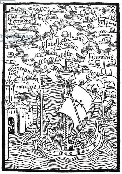 LANDING OF COLUMBUS, 1492 The West Indian islands discovered by Christopher Columbus. Woodcut from the illustrated edition of the Columbus letter to Gabriel Sanchez, 1493.