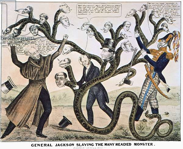 ANDREW JACKSON (1828) President Andrew Jackson destroying the Bank of the United States. Lithograph cartoon, 1828.