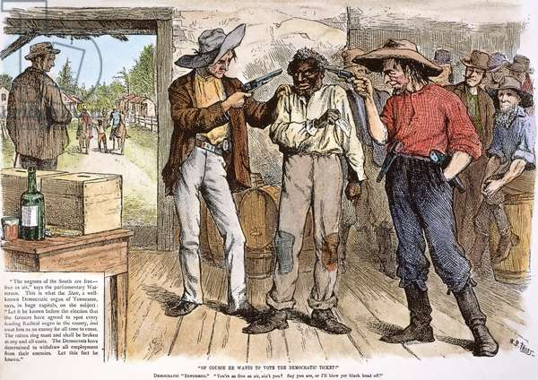 SFORCING THE BLACK VOTE Southern Democrats forcing black voters to vote the Democratic ticket. Cartoon published in an American magazine just before the presidential election of 1876.