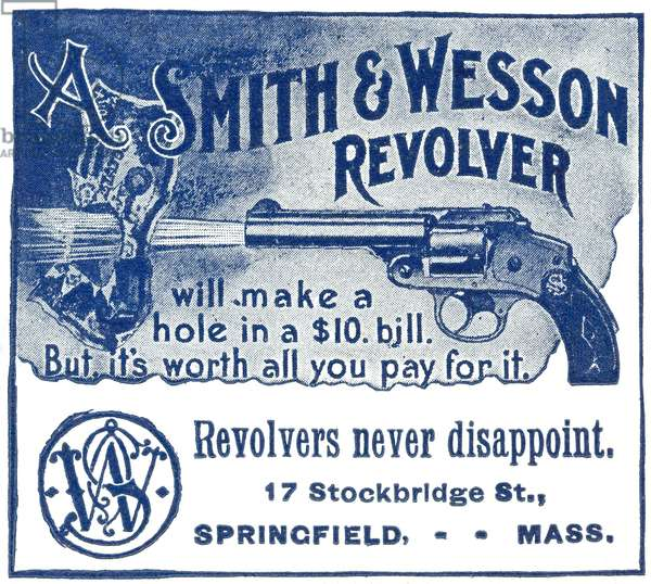 SMITH & WESSON AD, 1898 An advertisement for Smith and Wesson revolvers from an American newspaper, 1898.