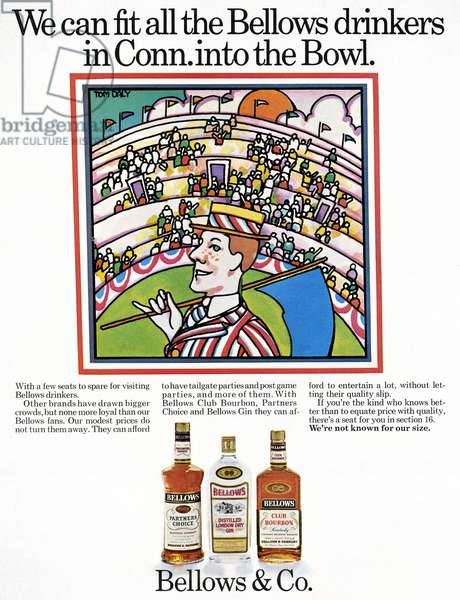 AD: ALCOHOL, 1967 American advertisement for Bellows & Company bourbon, gin and whiskey. Illustration, 1967.