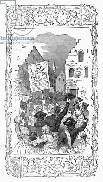 NEW YORK: STAMP ACT, 1765 A demonstration against the Stamp Act in New York City, 1 November 1765. Wood engraving, American, c.1850.