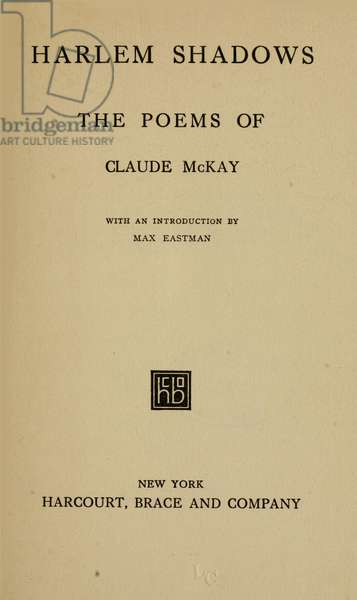 MCKAY: HARLEM SHADOWS The title page of 'Harlem Shadows' by Claude McKay, 1922.