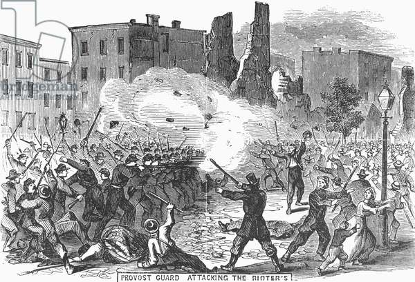 CIVIL WAR: DRAFT RIOTS Provost Guard Attacking the Rioters during the New York City Draft Riots of July 13-16, 1863. Wood engraving from a contemporary American newspaper.