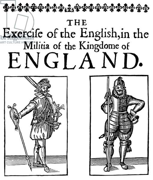 MILITIAMEN, c.1642 A Cavalier (left) and a Roundhead (right), from the time of King Charles I of England. Title-page of the tract 'The Exercise of the English in the Militia of the Kingdome of England,' c.1642.