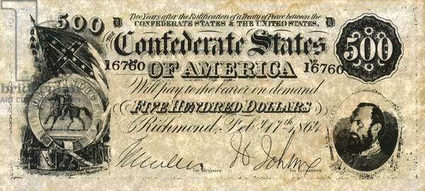 CONFEDERATE BANKNOTE Five hundred dollar banknote issued by the Confederate States of America at Richmond, Virginia, 17 February 1864. A portrait of General Thomas Jonathan 'Stonewall' Jackson is in the lower right corner.