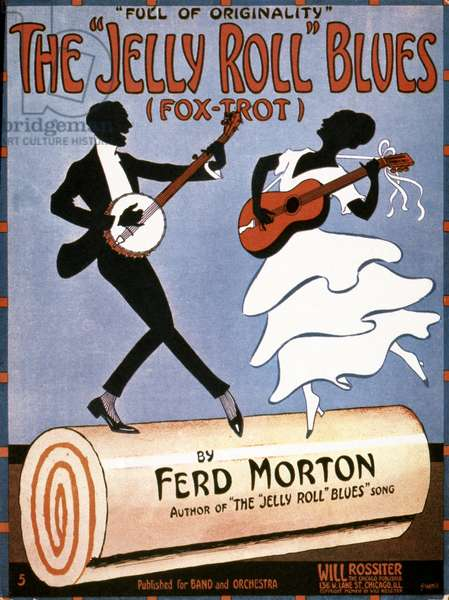 MORTON: SHEET MUSIC Songsheet cover, 1915, of 'The 'Jelly Roll' Blues,' first published work of Ferdinand 'Jelly Roll' Morton.