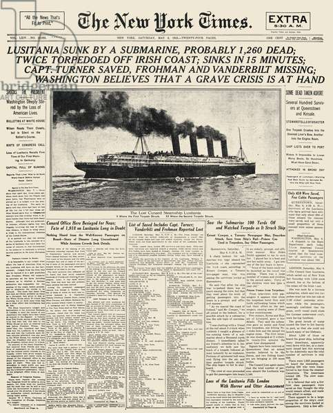 WORLD WAR I: LUSITANIA, 1915 The front page of 'The New York Times' on the day following the sinking of the Lusitania on 7 May 1915.