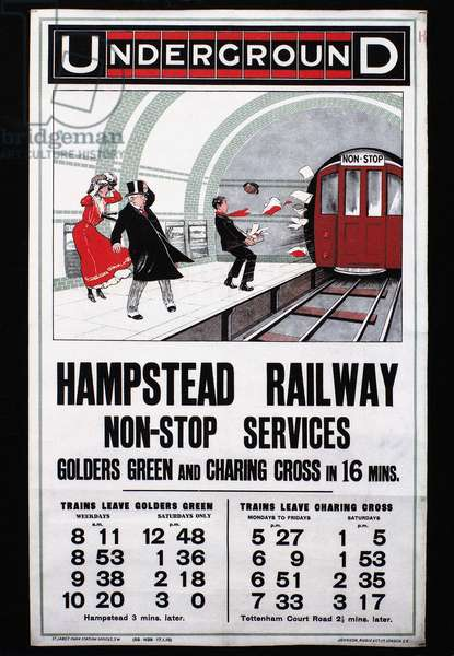 LONDON: UNDERGROUND, 1910 English poster for 'Hampstead Railway Non-Stop Services,' 1910.