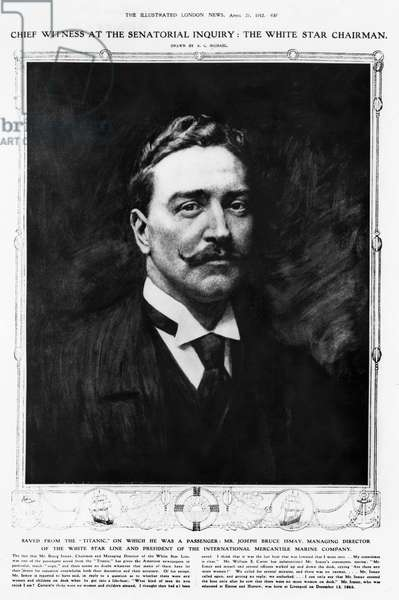 TITANIC: J. BRUCE ISMAY. Joseph Bruce Ismay (1862-1937), chairman and managing director of the White Star Line as well as a survivor of the White Star liner 'Titanic,' which sank 14-15 April 1912.