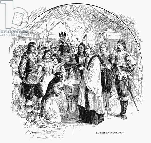 BAPTISM OF POCAHONTAS The baptism of Native American princess Pocahontas at Jamestown, Virginia, 1613 or 1614. Wood engraving, 19th century.
