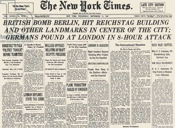 BATTLE OF BRITAIN, 1940 New York 'Times' headline, 11 September 1940, announcing what came to be known as the Battle of Britain during World War II.