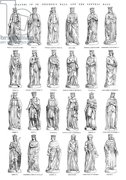 BRITISH ROYALTY, 1854 Statues of the kings and queens of England, from St. Stephen's Hall and Central Hall at Westminster Palace in London. Engraving, English, 1854.