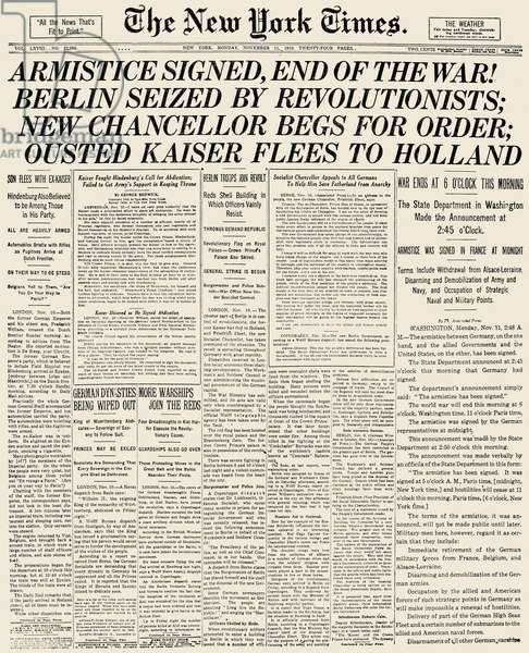 WORLD WAR I: ARMISTICE The front page of 'The New York Times,' 11 November 1918, announcing the end of World War I.